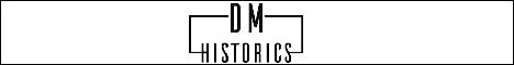 DM HISTORICS